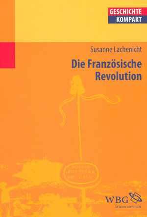 Rezension Zu Die Französische Revolution H Soz Kult